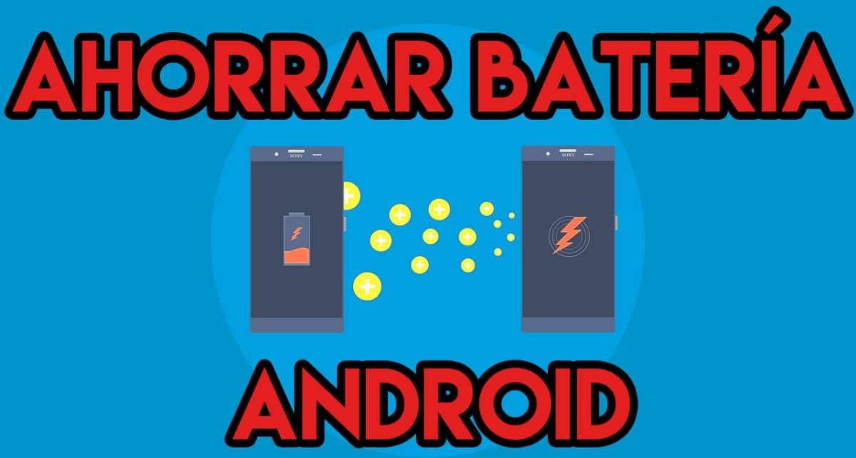 Cómo ahorrar batería en un móvil Android